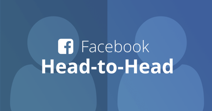 Facebook Head-to-Head