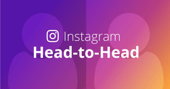 Instagram Head-to-Head