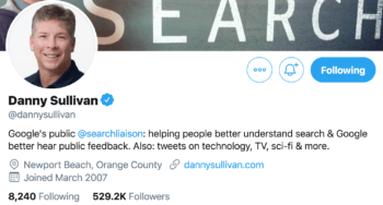 Danny Sullivan Google Search Liaison's twitter bio naming him as the go-to-guy for news, changes, and questions for this B2B brand.