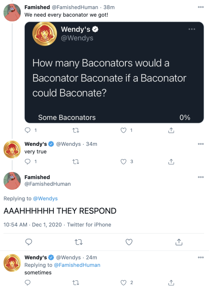 Wendy's social media team loves to get into topical convos with followers, like this tweet about baconators